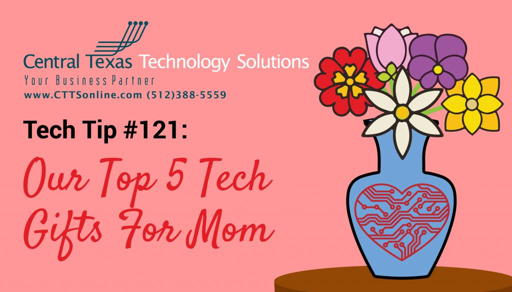 Technology gifts Georgetown TX