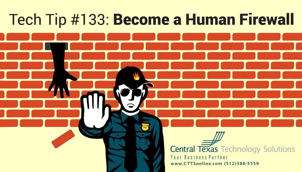 become a human firewall - Georgetown TX
