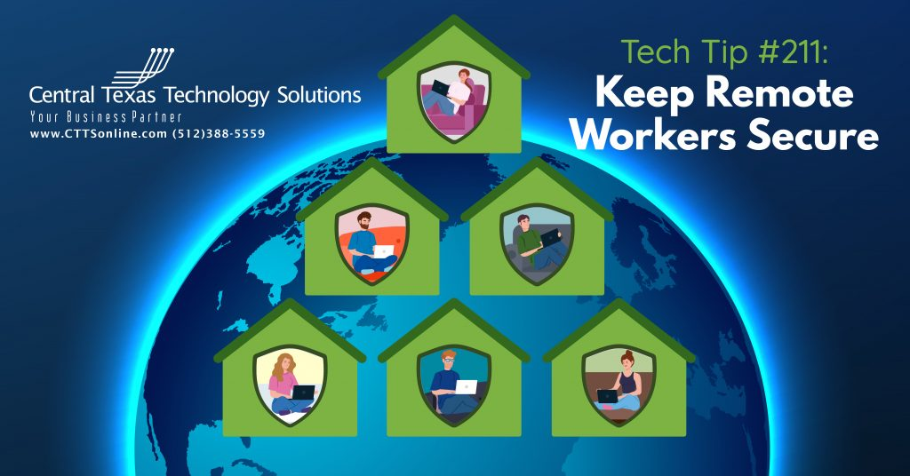 protect remote workers form the couch Georgetown TX