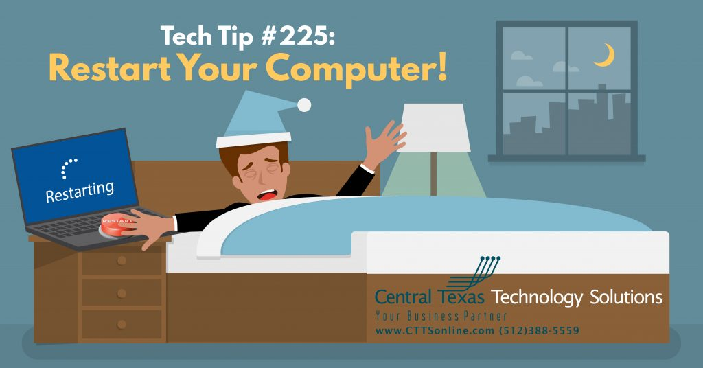 Why should I restart my computer IT Support Georgetown TX